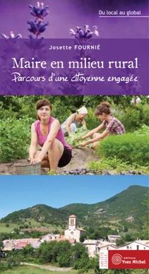 Maire en milieu rural editions yves michel for En milieu rural
