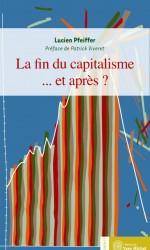 La fin du capitalisme… et après ?