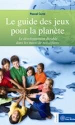 Guide des jeux pour la planète (Le)