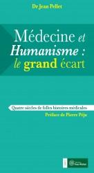 Médecine et humanisme : le grand écart