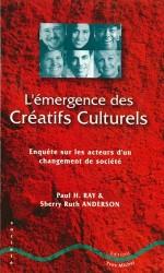 Émergence des créatifs culturels (L')