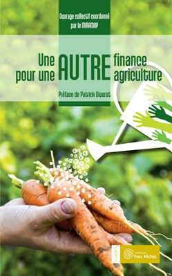 finance, agriculture, miramap, éditions Yves Michel