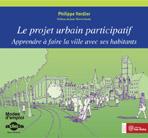 Projet urbain participatif (Le)