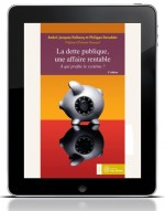 Dette publique, une affaire rentable (La) : E-BOOK