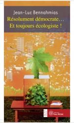 Résolument démocrate… et toujours écologiste !