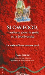 Slow Food, manifeste pour le goût et la biodiversité