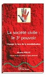 Société civile : le 3e pouvoir (La)