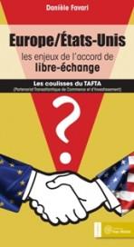 Europe – États-Unis : les enjeux de l'accord de libre-échange