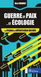 Guerre et paix… et écologie