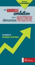 Nouvelle ambition pour la démocratie participative (Une)