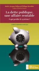 Dette publique, une affaire rentable (La) : 3e édition