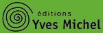 Editions Yves Michel - Blog - Boutique