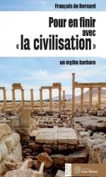 Pour en finir avec la «civilisation»