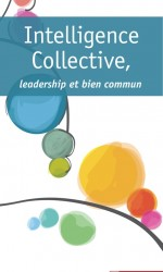 Intelligence Collective, leadership et bien commun