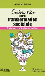 Scénarios pour la transformation sociétale