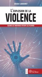 Explosion de la violence (L')