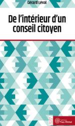De l'intérieur d'un conseil citoyen (Ebook)