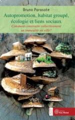 Autopromotion, habitat partagé, écologie et liens sociaux