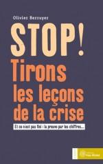 Stop ! Tirons les leçons de la crise
