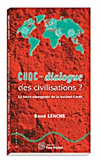 Choc ou dialogue des civilisations ?