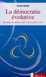 Démocratie évolutive (La)