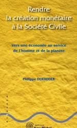 Rendre la création monétaire à la Société Civile