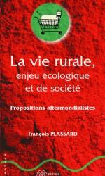 Vie rurale, enjeu écologique et de société (La)