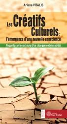 Créatifs Culturels : l'émergence d'une nouvelle conscience (Les)