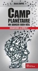 Camp planétaire : un danger bien réel