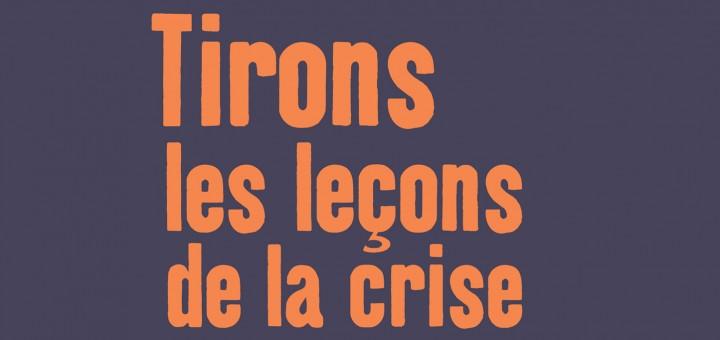 stop tirons les leçons de la crise