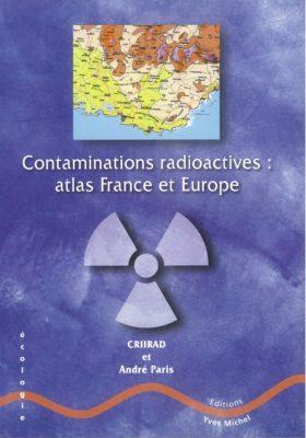 contaminations-radioactives-atlas-france-et-europe.jpg