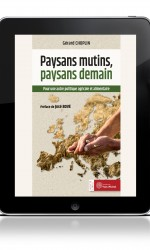 Paysans mutins, paysans demain (ebook)
