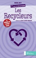 Recycleurs (Les)