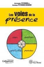 Les voies de la présence