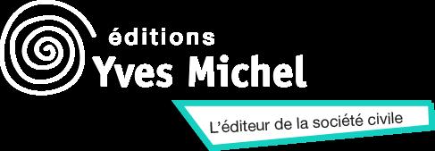 Les éditions Yves Michel