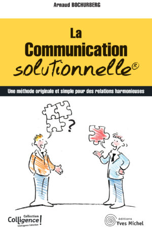 La communication solutionnelle